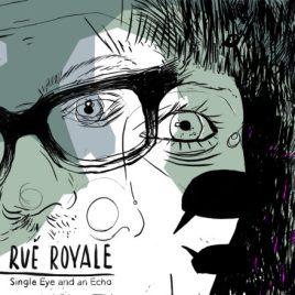 rueroyale-singleeyeandanecho-itunes-440x440